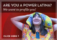 Are You A Power Latina?